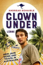 Clown under - Andreas Schaible (5/5) 252 Seiten