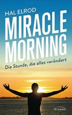 Miracle Morning - Hal Elrod (5/5) 191 Seiten