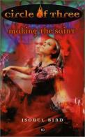 Making the saint – Isobel Bird (3/5) 240 Seiten (englisch)