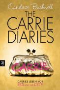The Carrie Diaries – Candace Bushnell (4/5) 448 Seiten